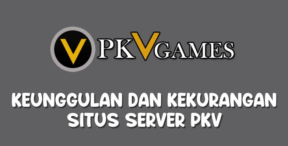 Server Pkv Games