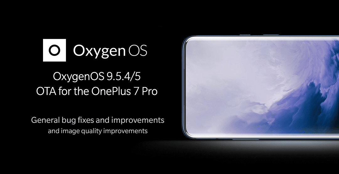 OnePlus 7 Pro Gets New Oxygen OS 9.5.5 Update Gets Several Camera And System Improvements