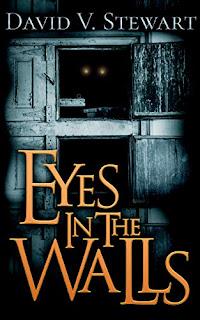 The Eyes in the Walls - David V. Stewart