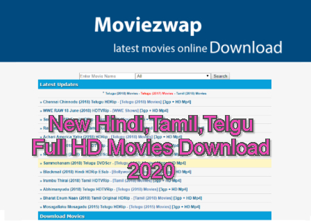 Moviezwap 2020 : New Hindi,Tamil,Telgu Full HD Movies Download 2020