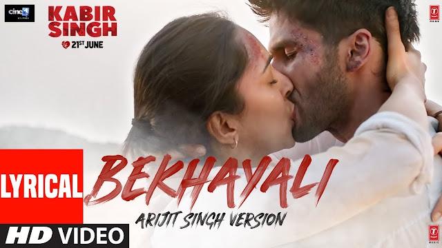 Bekhayali Lyrics
