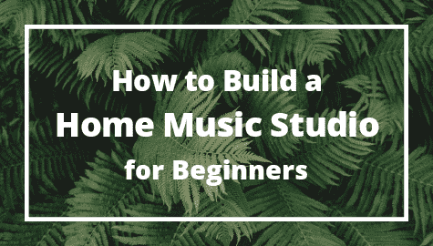 How to Build a Home Music Studio for Beginner