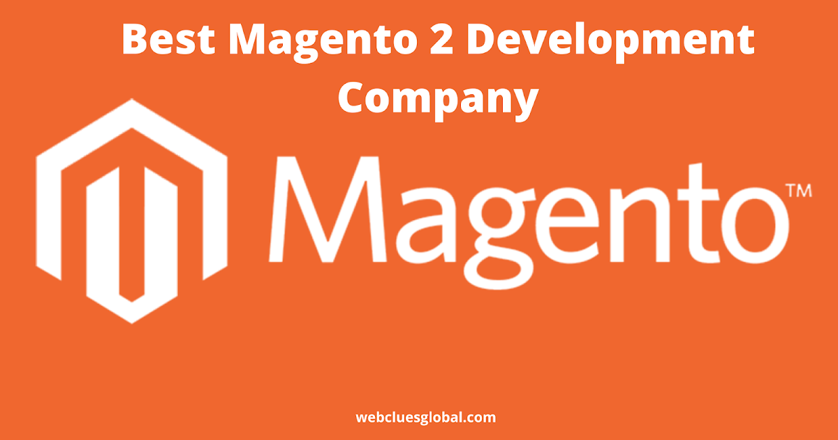 Best Magento 2 Development Company