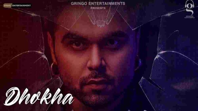 Dhokha Lyrics in English :- Ninja | Sruishty Mann & Simrithi Bathija