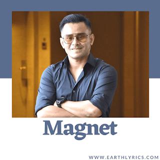 Magnet lyrics