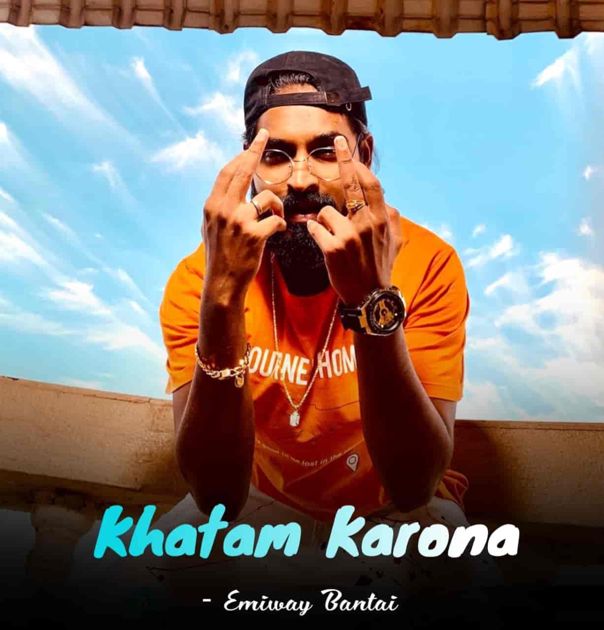Khatam Karona Rap Song Image By Emiway