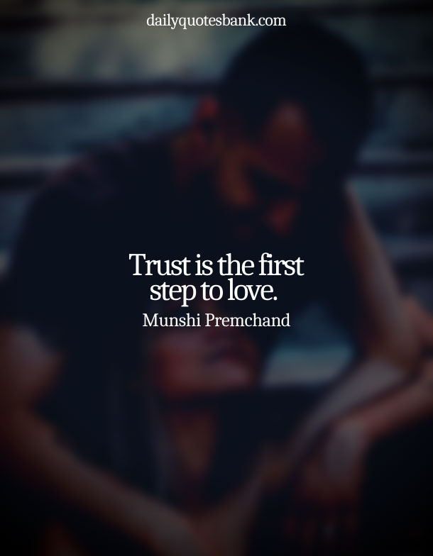 Beautiful Quotes On Love Trust From The Heart