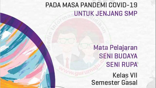 Download Modul PJJ Seni Budaya Seni Rupa Kelas 7 SMP Semester 1