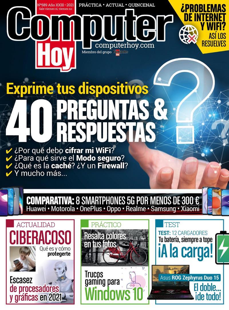 Computer Hoy Nro. 589: Exprime tus dispositivos – 2021