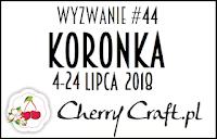 http://cherrycraftpl.blogspot.com/2018/07/wyzwanie-44-koronka.html