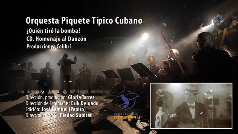Orquesta Piquete Típico Cubano - ¨¿Quién tiró la bomba?¨ - Videoclip - Dirección: Gloria Torres. Portal Del Vídeo Clip Cubano