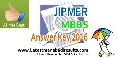 JIPMER Key 2016, JIPMER MBBS Key 2016, jipmer.edu.in Answer Key 2016, JIPMER MBBS 2016 Answer Key Download