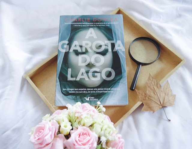 [RESENHA] A Garota do Lago - Charlie Donlea (Faro Editorial)