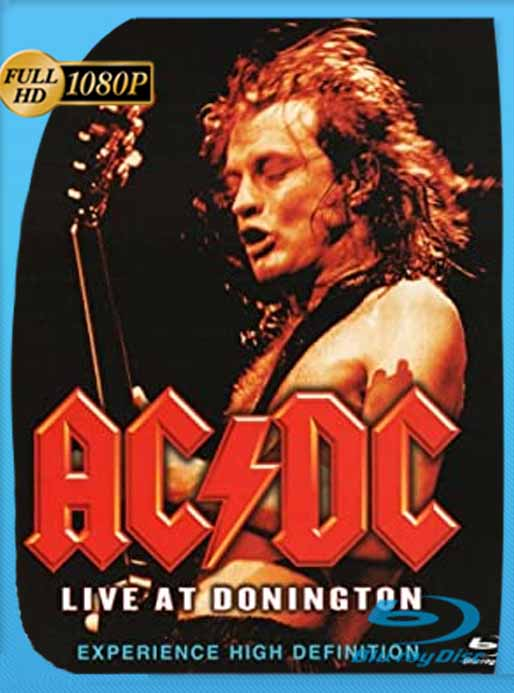 AC/DC – Live at Donington (1992) HD [1080p] Concierto [GoogleDrive] SilvestreHD