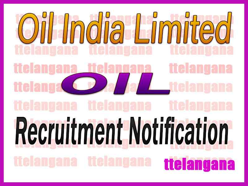 Oil India Limited OIL Recruitment Notification