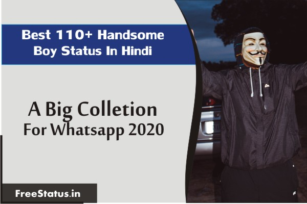Best 110+ Handsome Boy Status In Hindi / Latest Collection For Facebook 2020