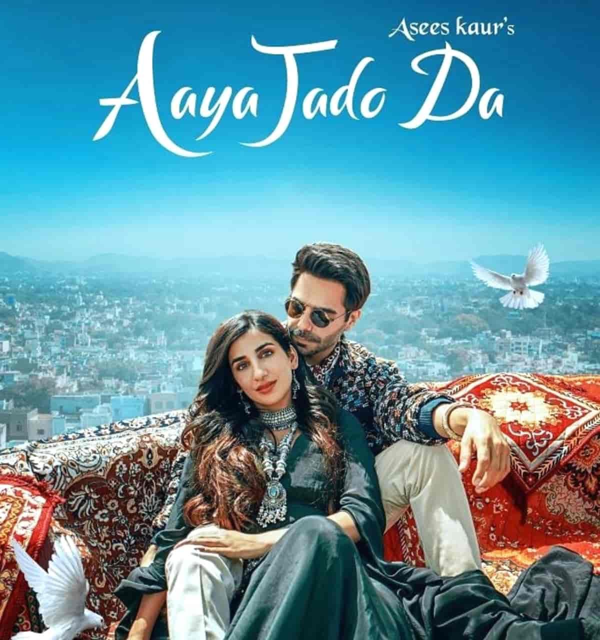 Aaya Jado Da Punjabi Song Lyrics Sung By Asees Kaur