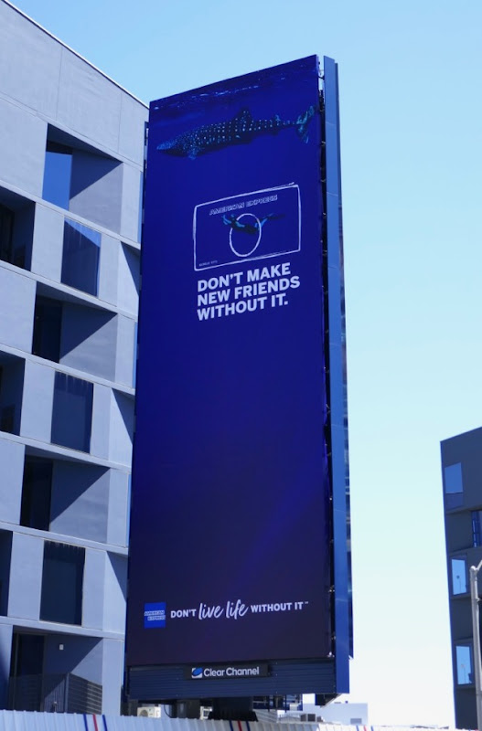 American Express Dont friends without it billboard