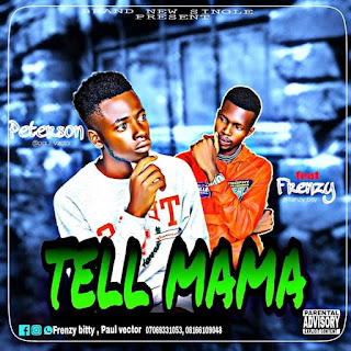 Frenzy ft Peterson Tell Mama mp3