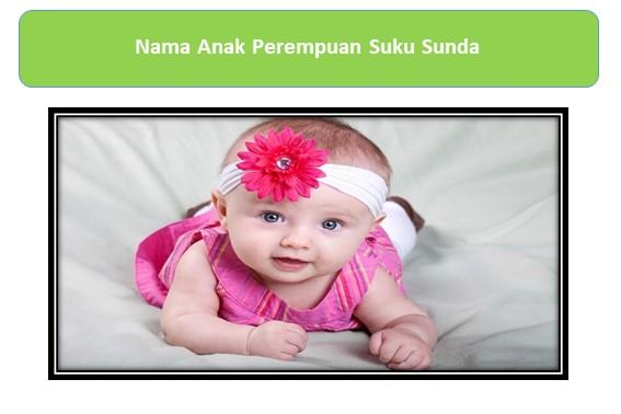 Nama Anak Perempuan Suku Sunda