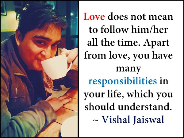 Some Quotes on Friends and Love By Vishal Jaiswal