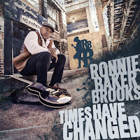 Ronnie Baker Brooks' Times Have Changed