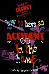 Watch How to Have an Accident in the Home Online Free in HD