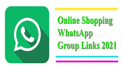 Online Shopping WhatsApp Group Links 2021