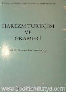 Necmettin Hacıeminoğlu - Harezm Türkçesi ve Grameri