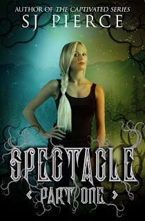Excerpt: Spectacle by S.J. Pierce
