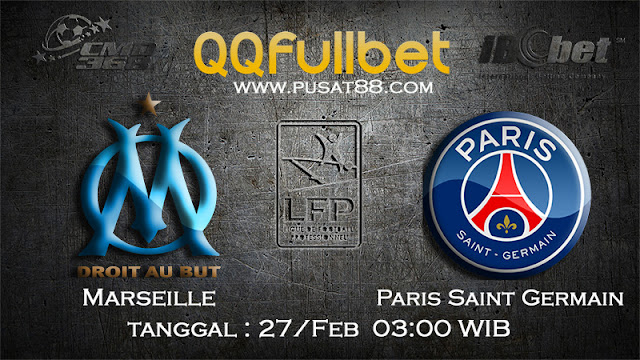 PREDIKSIBOLA - PREDIKSI TARUHAN MARSEILLE VS PARIS SAINT GERMAIN 27 FEBRUARY 2017 (FRANCE LIGUE 1)