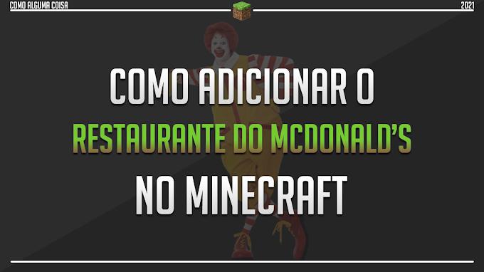 Como adicionar o restaurante do McDonald's no Minecraft