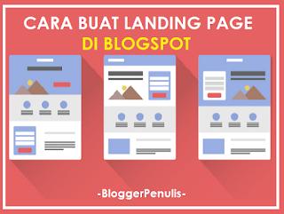 Cara Membuat Landing Page di Blogspot Keren & Profesional