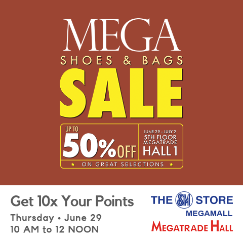Manila Shopper: Mega Shoes & Bags SALE: June July 2017