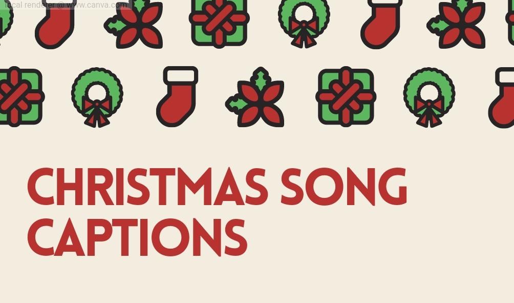 christmas captions, cute cristmas captions , boyfriend christmas captions, christmas tree captions , christmas dinner captions