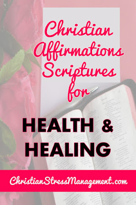 Christian Affirmation Scriptures for Health and Healing