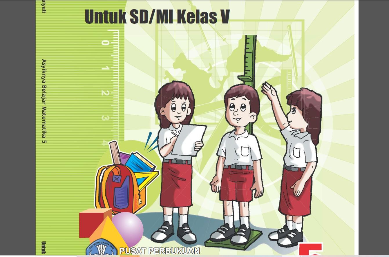 Download Buku Sekolah Elektronik (BSE) Untuk Sekolah Dasar Kelas V (Lima) Semua Mata Pelajaran