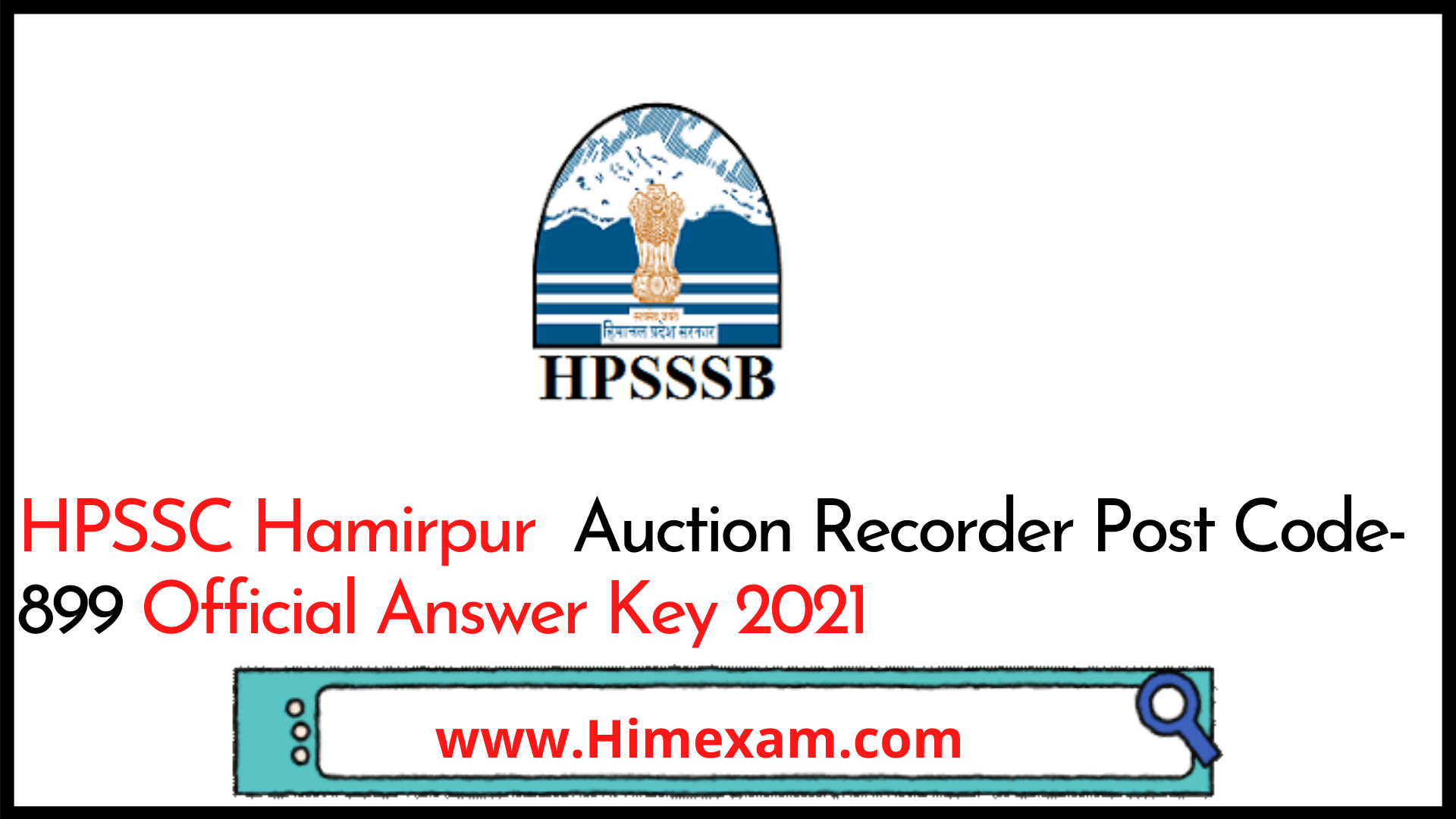 HPSSC Hamirpur  Auction Recorder Post Code-899 Official Answer Key 2021