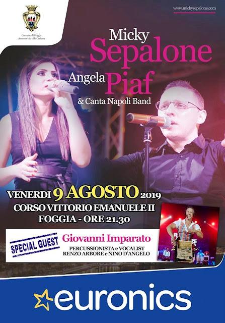 Micky Sepalone, Angela Piaf e Canta Napoli Band in concerto a Foggia con un ospite e amico speciale: il percussionista e vocalist Giovanni Imparato