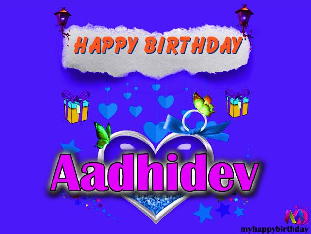 Happy Birthday Aadhidev - Happy Birthday To You