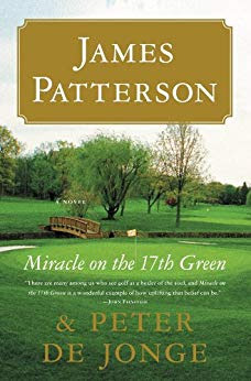 The Golf Miracle Trilogy by James Patterson