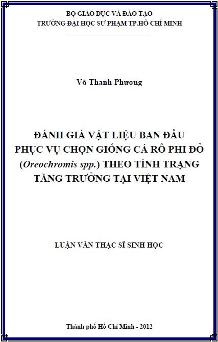 Đánh giá vật liệu ban đầu phục vụ chọn giống cá Rô phi đỏ (Oreochromis spp.) theo tính trạng tăng trưởng tại Việt Nam