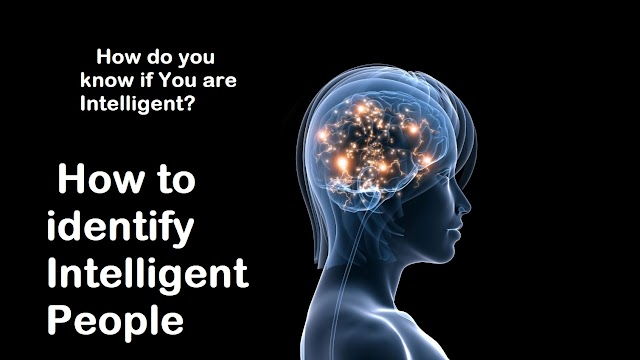 How to Identify Intelligent People