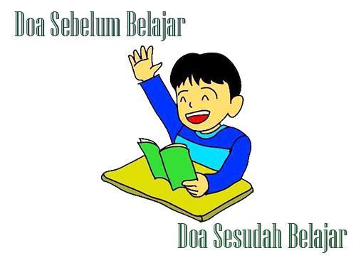 Bacaan Do'a Sebelum Dan Sesudah Belajar Lengkap Artinya