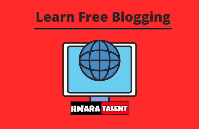 How To Start A Free Blog On Blogger   Free Blogger Series   in English   Hmaratalent