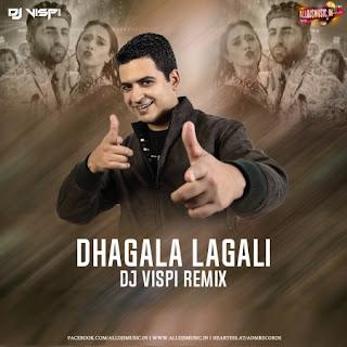 Dhagala Lagli (Remix) - DJ Vispi [NewDjsWorld.Com]