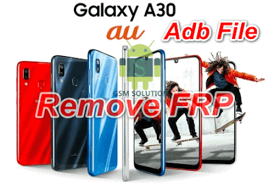 Samsung A30 SCV43 Eng Boot-Adb File-Firmware Download