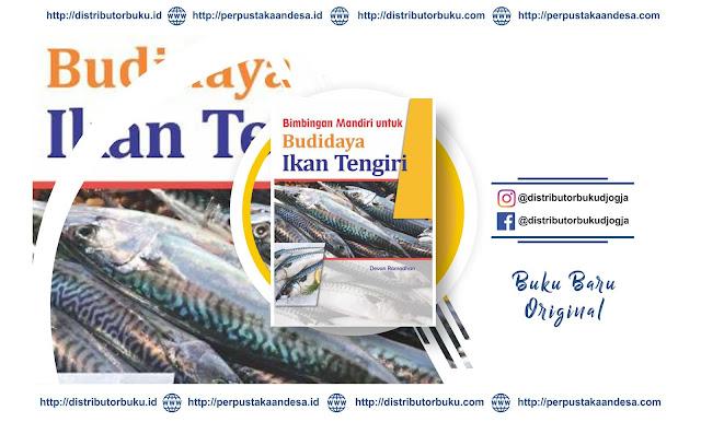 Bimbingan Mandiri untuk Budidaya Ikan Tengiri