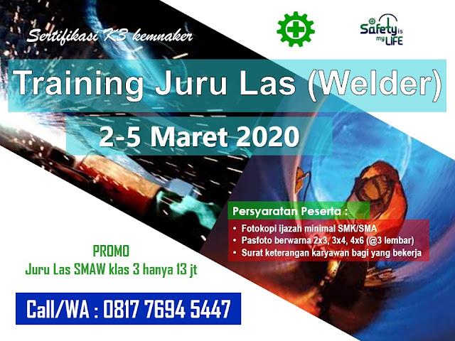 Training Juru Las (Welder) depnaker tgl. 2-5 Maret 2020