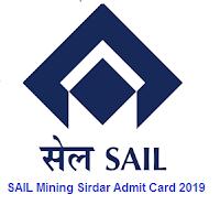SAIL Mining Sirdar Admit Card